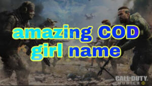 Best girl names for a call of duty